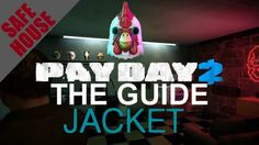 [ Jacket ] Safehouse Fully Upgraded Tour / Overview - Payday 2 - Customi...