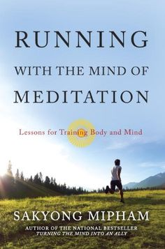 Running with the Mind of Meditation: Lessons for Training Body and Mind $13.18