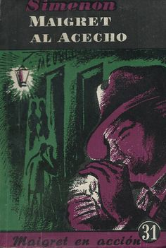 Georges Simenon, Maigret al acecho. Cover by Ricard Giralt Miracle.