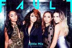 Little Mix for Fault Magazine ~ Nobember, 2016