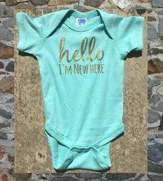 Hello I'm New Here Onsie by RandDDesignsILM on Etsy
