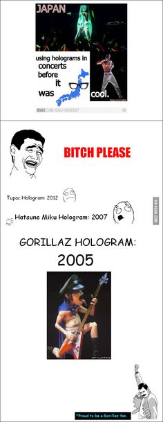 Gorillaz did it way before Tupac or Hatsune Miku Gorillaz Quotes, Gorillaz Band, Gorillaz Noodle, Band Memes, Dankest Memes, Funny Memes, Funny Videos, List Of Bands, Monkeys Band