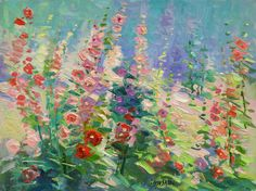 "Don Sahli ""Hollyhock Parade"" 20 x 24 Oil on Board Southwest Art, List Of Artists, Hollyhock, Impressionism Art, Antique Toys, Fine Art Gallery, Still Life, Oil, Sculpture"