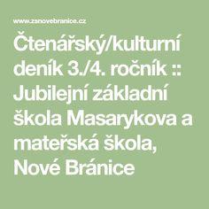 Čtenářský/kulturní deník 3./4. ročník :: Jubilejní základní škola Masarykova a mateřská škola, Nové Bránice Math Equations