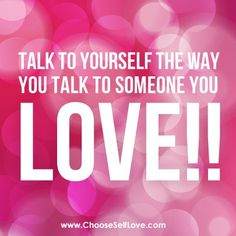 Choose Self Love. As Self Love Ambassador I want to encourage you in your actions, in your life choices, in your health, in your mind.CHOOSE SELF LOVE! Negative Words, Negative Self Talk, Grateful For You, Self Acceptance, Madly In Love, Love Yourself Quotes, Before Us, Love You More, Talking To You