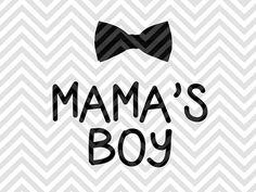 Mama's Boy SVG file - Cut File - Cricut projects - cricut ideas - cricut explore - silhouette cameo projects - Silhouette projects  by KristinAmandaDesigns