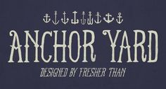 FT Anchor Yard font by Nick Quintero | FontsBytes.com | The Free Fonts Website