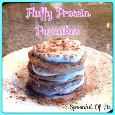 Fluffy Protein Pancakes: 3/4 cup oats (grind into a flour or can use any kind of flour you like) 1/3 cup liquid egg whites,  1 Tbs Greek yogurt,  1/2 tsp vanilla extract,  Stevia to taste (I used 2 packets),  1/2 tsp cinnamon,  1 tsp baking powder,  dash of salt (optional). protein frosting: 1/4 C greek yogurt mixed with Stevia to taste