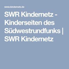 SWR Kindernetz - Kinderseiten des Südwestrundfunks   SWR Kindernetz
