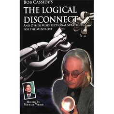 The Logical Disconnect by Bob Cassidy (Audiobook) - On September 22, 2011, Bob Cassidy held his sixth teleseminar in this incredibly popular series of mentalism discussions. This teleseminar explores one of the most important topics in mentalism and one that has never been discussed in depth before. You'll learn exactly what the 'logical disconnect' is, why it's ... get it here: http://www.wizardhq.com/servlet/the-16225/the-logical-disconnect-by-bob-cassidy-audiobook/Detail?source=pintrest