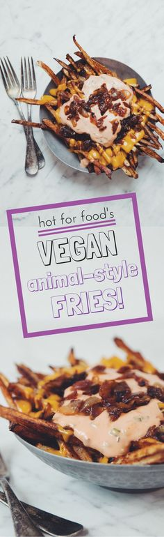 vegan animal-style fries ** IN-n-OUT BURGER COPY CAT ** | RECIPE by hot for food