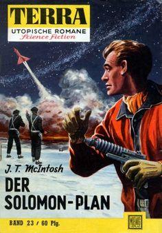 Terra SF 23 Der Solomon-Plan   THE SOLOMON PLAN J. T. McIntosh  Titelbild 1. Auflage:  Karl Stephan.#