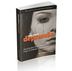 LANÇAMENTO DO LIVRO/EBOOK: DIGA NÃO À DEPRESSÃO