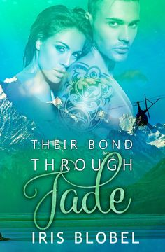 With Her Safety at Risk, How Will Tiffany Trust the Sexy Stranger Enough to Fly Across the Tasman Sea? Their Bond Through Jade by Iris Blobel @_Iris_B #romance #bookish