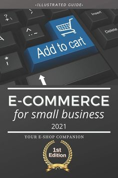 Your E-Shop Companion by Jakob Summers. An illustrated and practical guide with all the necessary knowledge you will ever need to start your first E-Shop. Ecommerce, Online Shopping, Knowledge, Ads, Business, Books, Libros, Net Shopping, Book