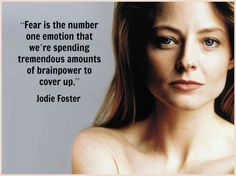 Jodie Foster -Movie Actor Quote - Film Actor Quote #jodiefoster