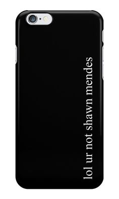 Our lol ur not shawn mendes - Black Phone Case is available online now for just £5.99. Fan of Shawn Mendes? You'll love this 'lol ur not shawn mendes' black phone case, perfect for any fan. Material: Plastic, Production Method: Printed, Authenticity: Official, Weight: 28g, Thickness: 12mm, Colour Sides: Black, Compatible With: iPhone 4/4s | iPhone 5/5s/SE | iPhone 5c | iPhone 6/6s | iPhone 7 | iPod 4th/5th Generation | Galaxy S4 | Galaxy S5 | Galaxy S6 | Galaxy S6 Edge | Galaxy S7 | Galaxy