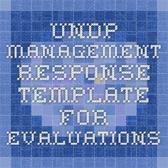 UNDP Management Response Template for Evaluations Program Evaluation, Non Profit, No Response, Periodic Table, Management, Action, Templates, How To Plan, Periodic Table Chart