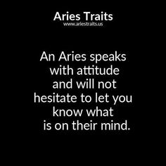 An Aries Speaks With Attitude