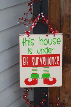 Cute Christmas Elf Surveillance Home Decor Board Santa by invinyl!!! Bebe's!!! Darling Elf Sign!!!