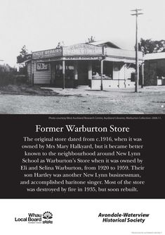 Warburton store at New Lynn Nz History, School Store, Mobile Marketing, Auckland, Kiwi, Childhood Memories, The Neighbourhood, The Originals, The Neighborhood
