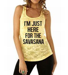 I'm Just Here For The Savasana. Yoga Tank. Workout Tank. Namaste. Pilates. Fitness Tank. OM. Just Breathe. Burnout Tank. WorkItWear by WorkItWear on Etsy
