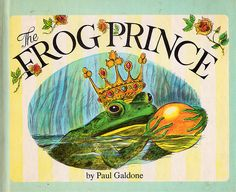 """""""The Frog Prince"""" by Paul Gladstone Adapted from the retelling by the Brothers Grimm.  This fairy tale is fun for children and adults."""