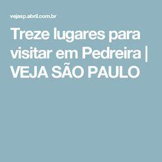 Treze lugares para visitar em Pedreira | VEJA SÃO PAULO