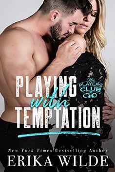Playing with Temptation (The Players Club Book 1) by Erik... https://www.amazon.com/dp/B00TNZSRVC/ref=cm_sw_r_pi_dp_x_cCMGyb3M1FH1F