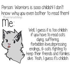 Warrior cats how to know if you're a fan (I showed this to my older sister and she said yes it is childish because cats are doing it)