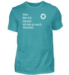 Geschenk Profi Klug Genial bin Floristin T-Shirt