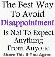 How to avoid disappointment