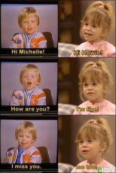 full house <3 One of the cutest things to ever watch. Michelle's first love