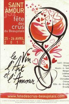 """La 35ème fête des Crus du Beaujolais aura lieu les 25 et 26 avril 2015 à Saint-Amour dans le Beaujolais. Cette année, le thème sera """"le Vin, les Arts et l'Amour""""."""
