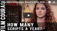 How Many Screenplays Should A Writer Write Each Year? by Lee Jessup via FilmCourage.com.  #writing #screenwriter #script #writingtips