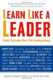 Learn Like a Leader: Today's Top Leaders Share Their Learning Journeys - http://www.skiyouth.com/snow-skiing/learn-like-a-leader-todays-top-leaders-share-their-learning-journeys/