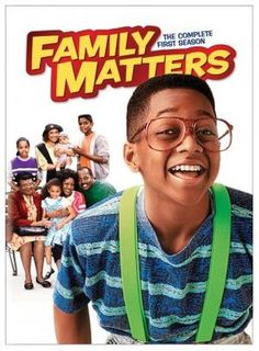 Family Matters - not sure who searched and pinned this but I would question their mental well being