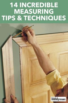 14 Incredible Measuring Tips & Techniques Cool Woodworking Projects, Woodworking Techniques, Diy Wood Projects, Woodworking Tips, Home Projects, Home Building Tips, Diy Home Repair, Home Repairs, Home Improvement Projects