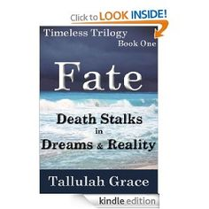 Timeless Trilogy, Book One, Fate --- http://www.amazon.com/Timeless-Trilogy-Book-Fate-ebook/dp/B0054QZNRA/?tag=httpwwwship02-20