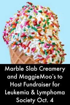 Marble Slab Creamery and MaggieMoo's to Host Fundraiser for Leukemia & Lymphoma Society Oct. 4 #LymphomaNews