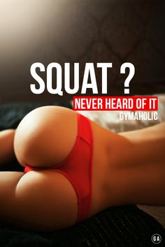 """gymaaholic: """" Women be like: what is squat !? DAMNNN http://www.gymaholic.co """""""