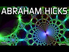Abraham Hicks - Let LOA Assemble Your Team