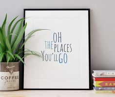 Nursery Wall Art Oh The Places You'll Go Kids Room Decor Typographic Quote Calligraphy Blue Print Gifts Kids Baby Boy Gift GICLEE PRINT by WhitePrintDesign on Etsy