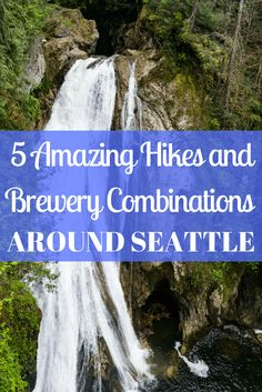 Seattle is full of beautiful places to hike and plenty of places to drink beer. Here are 5 amazing hikes and brewery combinations around Seattle! Seattle Travel, Seattle Hiking, Seattle Weekend, Seattle Sights, Seattle Vacation, Weekend Trips, Seattle Restaurants, Seattle Breweries, Travel Advice