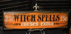 WITCH SPELLS Sign /Curses Extra/wood sign handpainted/Halloween Sign/Witch Sign/Halloween Decor by TheGingerbreadShoppe on Etsy Happy Halloween, Halloween Quotes, Holidays Halloween, Vintage Halloween, Halloween Crafts, Halloween Decorations, Fall Crafts, Halloween Stuff, Diy Halloween Signs