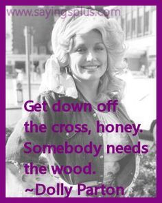 Inspirational And Motivational Quotes : QUOTATION – Image : Quotes Of the day – Life Quote The Wit and Wisdom of Dolly Parton: 29 Quotes to Live By Sharing is Caring Amazing Quotes, Great Quotes, Quotes To Live By, Life Quotes, Inspirational Quotes, Movie Quotes, Motivational Quotes, Dolly Parton Quotes, Southern Sayings