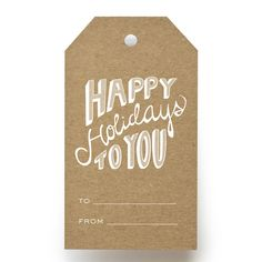Happy Holidays To You Gift Tags