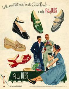 Be the smartest maid in the Easter parade in pretty Polly Debs! vintage 1940s shoe ad...