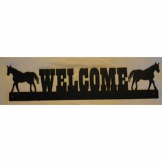 Welcome Sign Western Horses