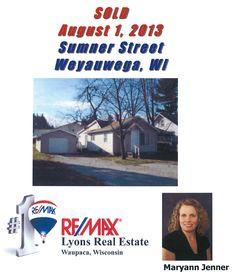 Sold on Sumner Street, Weyauwega, WI, Waupaca County, by Maryann Jenner, RE/MAX Lyons Real Estate, Waupaca, WI www.LyonsRealEstateWI.com